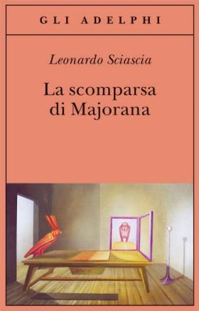 La scomparsa di Majorana – Leonardo Sciascia