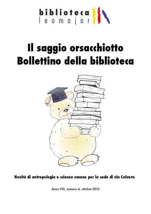 Il saggio orsacchiotto – ottobre 2013 – Acquisti di antropologia e Scienze umane per la sede di via Colvera