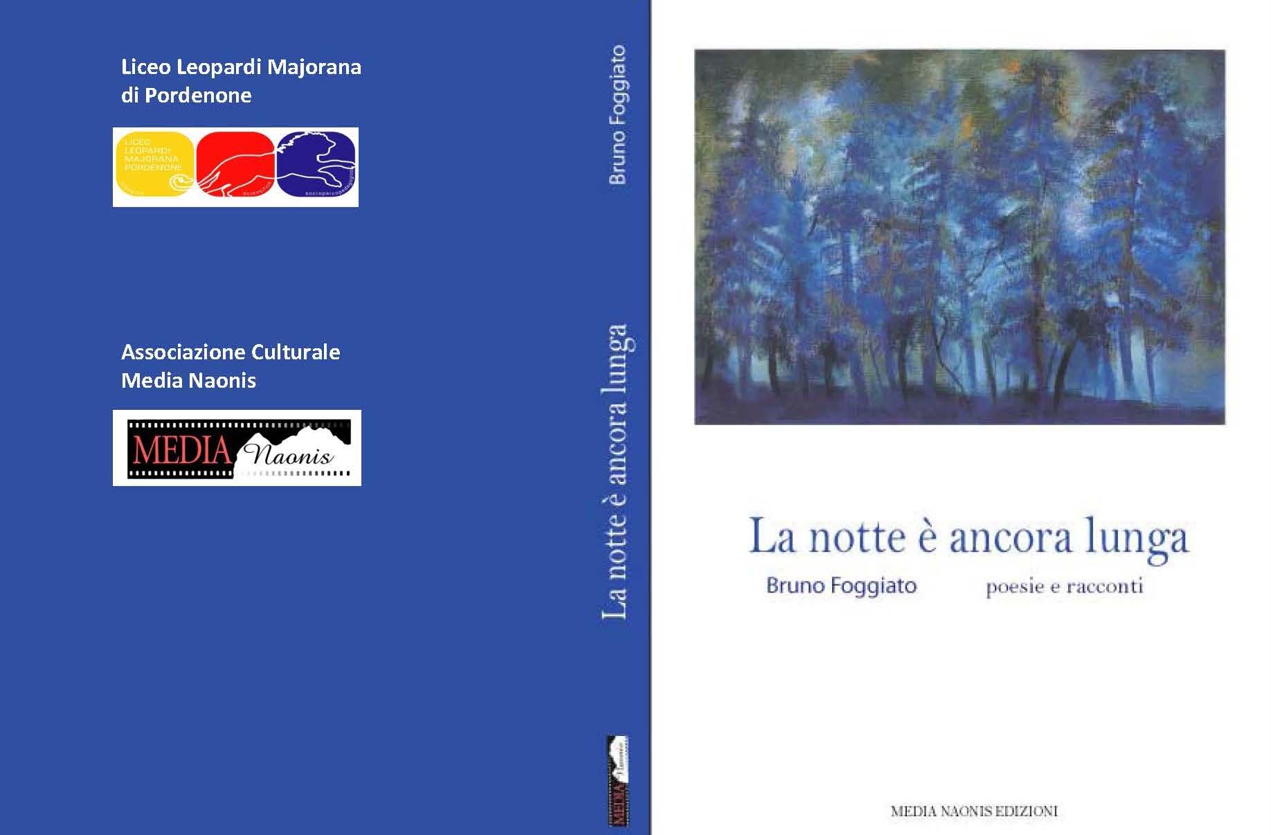 La notte è ancora lunga – Presentazione del libro del prof. Bruno Foggiato nell'aula exbiblioteca