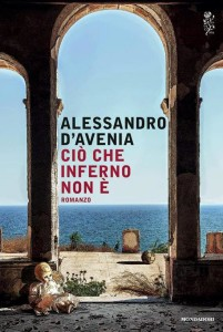 Libro del giorno Alessandro D'Avenia Ciò che inferno no è