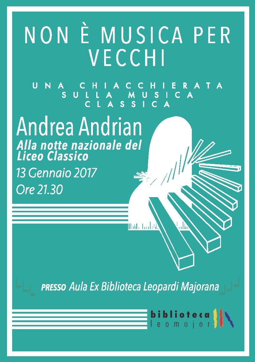"""Non è musica per vecchi – Andrea Andrian alla """"Notte del Classico"""" venerdì 13 gennaio"""