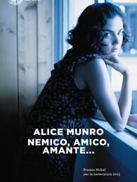 """""""Nemico, Amico, Amante"""" di Alice Munro (Dania Bulboaca)"""